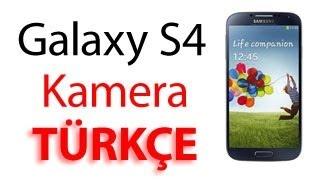 Samsung Galaxy S4 Kamera Özellikleri TÜRKÇE
