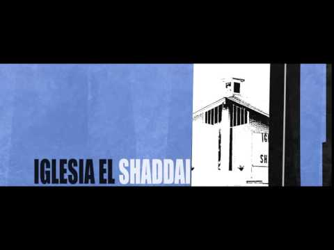 Intro Iglesia El Shaddai