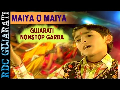 Navratri Garba 2016 || Maiya O Maiya || Hari Bharwad || Nonstop Gujarati Garba || Ekta Sound