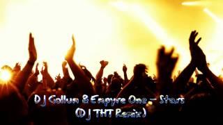DJ Gollum & Empyre One - Stars (DJ THT Remix)