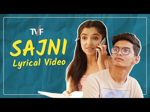 Sajni - Lyrical Music Video