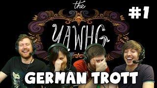 The Yawhg with Hat Films & Kim! - German Trott (#1)