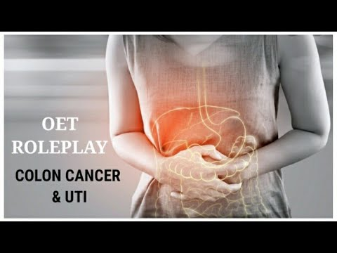 OET SPEAKING ROLEPLAY/ COLON CANCER & UTI