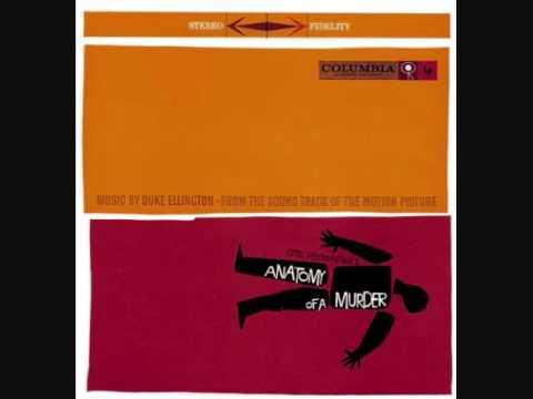 Duke Ellington-Main Title/Anatomy of a Murder (Original Score) - YouTube