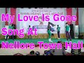 Nellore Dance Nellore Town Hall Arya 2 My Love Is Gone Song By Balu Ismail Munna At Nellore TownHall mp3