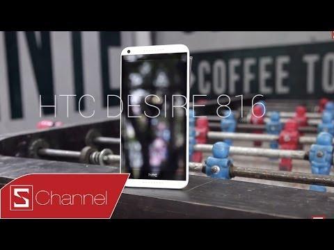 Schannel - Đánh chi tiết HTC Desire 816: Màn hình, thiết kế, camera...