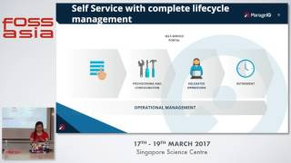 ManageIQ - the OS management platform for your hybrid IT environments - Carol Chen - FOSSASIA 2017