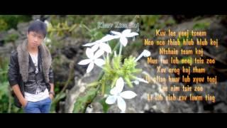 Hmong song karaoke - Koj mus nyob li cas lawm os tus neej kuv hlub es!