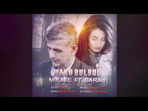 Mikael & Baran- Mn Waku Bulbul kurdish music HD  2017