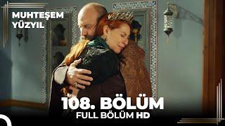 Muhteşem Yüzyıl - 108. Bölüm  (HD)