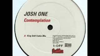 Josh One - Contemplation (King Britt Funke Mix)