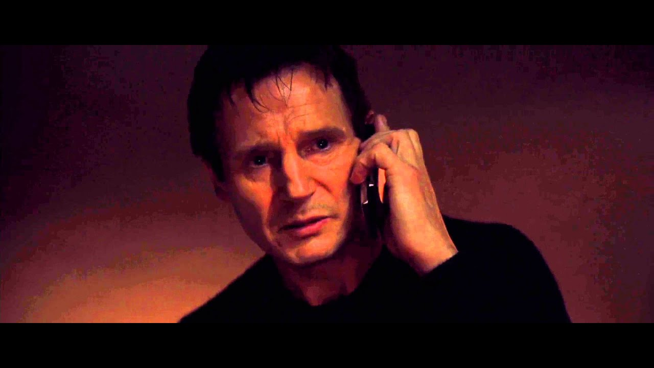 Taken - I Will Look For You, I Will Find You...And I Will ...