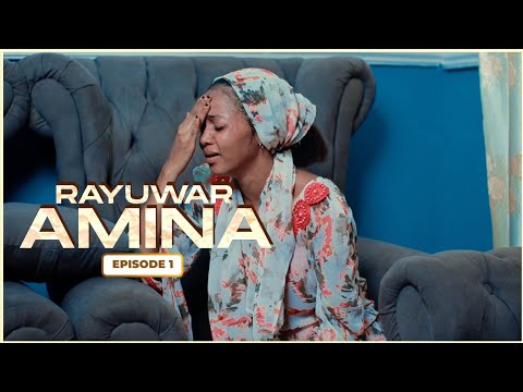 RAYUWAR AMINA EPISODE 1 WITH ENGLISH SUBTITLE | Latest Hausa Series 2020