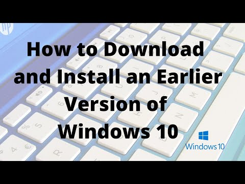 How To Download And Install An Earlier Version Of Windows 10