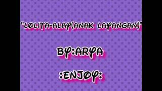 Lyric lagu Alay (anak layangan)