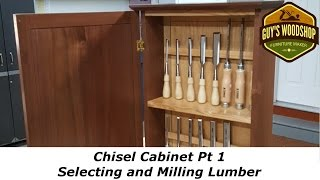 Chisel Cabinet - Selecting and Milling Lumber - Pt1 - Woodworking How To