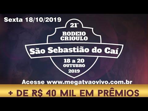 21º Rodeio Crioulo de São Sebastião do Caí - Sexta 18/10/2019