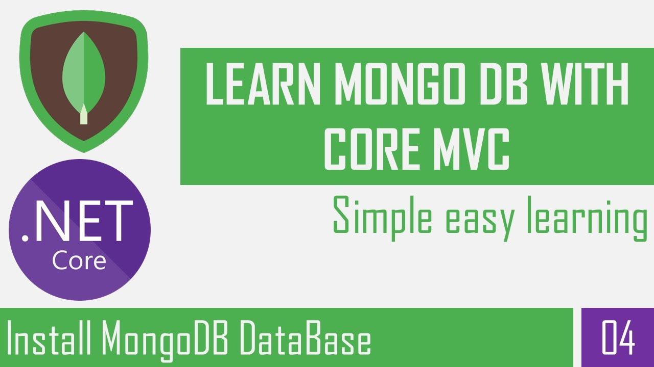 Install MongoDB Database | MongoDB | Asp.Net Core Mvc