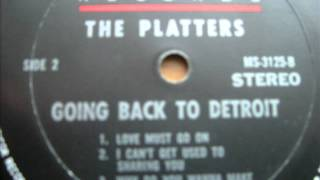 The Platters   I Can`t Get Used To Sharing You