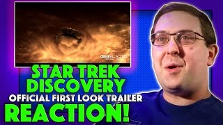 REACTION! Star Trek: Discovery First Look Trailer - NEW Star Trek Series 2017