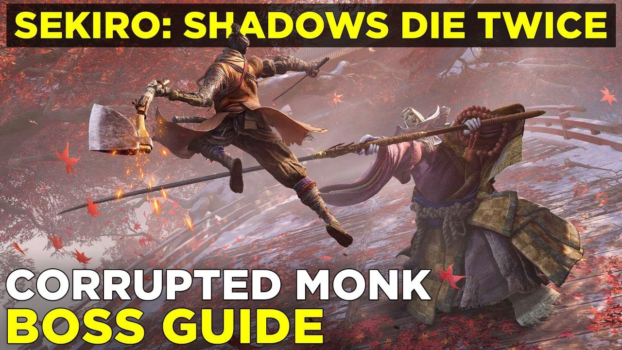 How to beat the Corrupted Monk | Sekiro: Shadows Die Twice boss guides - PolygonGuides