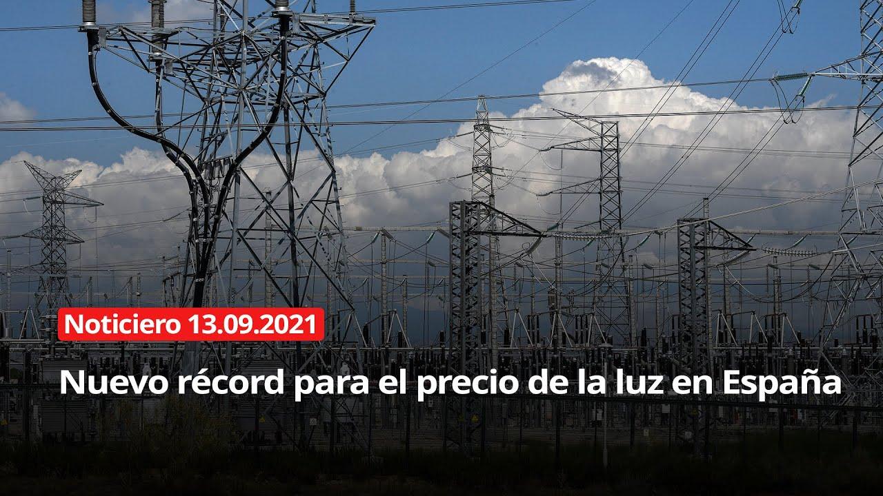 Download NOTICIERO 13/09/2021 - Nuevo récord para el precio de la luz en España