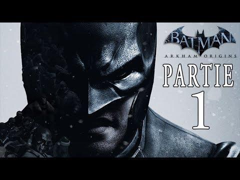 Batman Arkham Origins Walkthrough [FR] Partie 1 - L'ÉVASION DE BLACK MASK