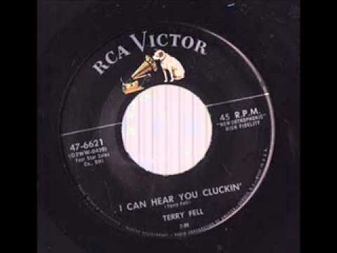 Terry Fell - I Can Hear You Cluckin'
