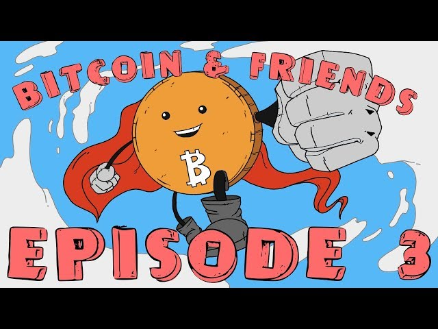The Silky Road - Episode 3   Bitcoin and Friends