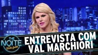 The Noite (23/11/15) - Entrevista com Val Marchiori