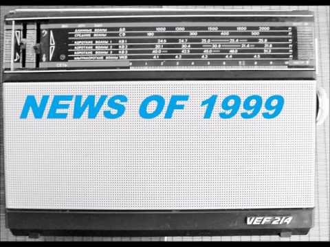 News 1999 on Radio -- BBC World Service  Radio news bulletins early 1999 [audio]