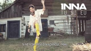 INNA - Tu si Eu (Karaoke Version)