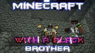 Minecraft With A Black Brother - Inside The Witches Hut and High Texture Pack - Episode 3 Thumbnail