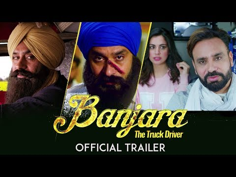 Banjara - The Truck Driver | Official Movie Trailer | Babbu Maan | Releasing World Wide 7th Dec 2018