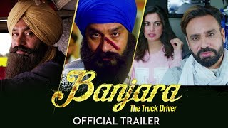 Banjara The Truck Driver | Official Movie Trailer | Babbu Maan | Releasing World Wide 7th Dec 2018