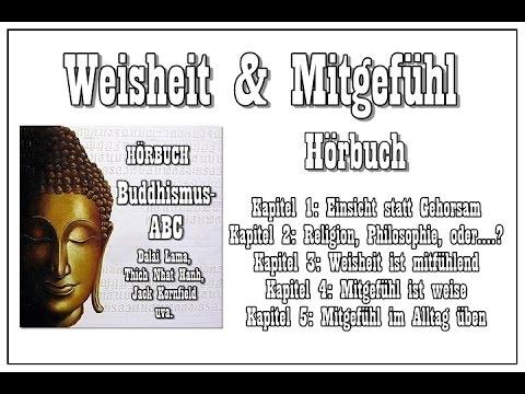"""Hörbuch: """"Weisheit & Mitgefühl"""" ( Buddhismus-ABC, Teil 3 )"""