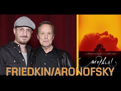 William Friedkin interviews Darren Aronofsky: Mother!