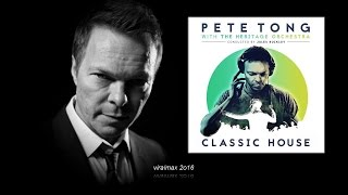 Pete Tong with The Heritage Orchestra - Belfast
