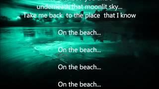 "Chris Rea - On The Beach - Scroll Lyrics ""22"""