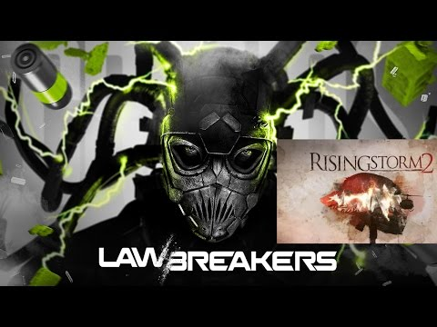 SPLIT STREAM #152 - LAW BREAKERS / RISING STORM 2 VIETNAM