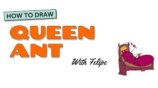 How to Draw A Cartoon Ant: Queen Ant