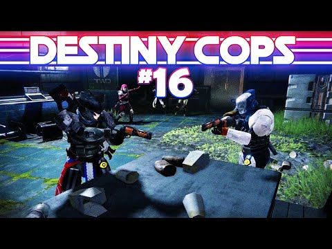 Destiny Cops S2E6 Ft. THE PD PODCAST AND DRLUPO!!! - Choose Your Own Title