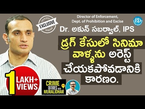 Director Of Excise & Enforcement Dr.Akun Sabharwal Full Interview | Crime Diaries With Muralidhar#24