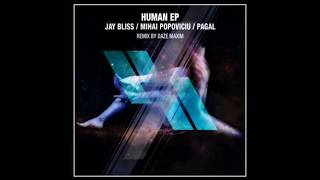 Mihai Popoviciu, Jay Bliss & Pagal - Human (Daze Maksim Remix) | Wrong State Recordings