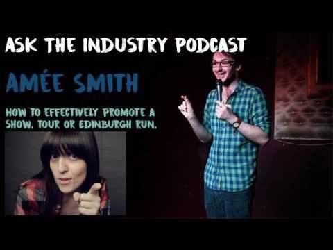 EP34 - Amée Smith - Prospero Arts PR - How to effectively promote a show, tour or Edinburgh run.