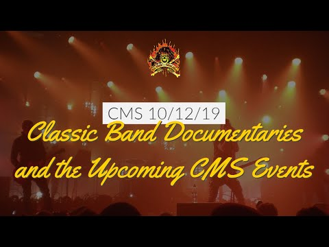The CMS 1st 10 - Classic Band Documentaries and the Upcoming CMS Events