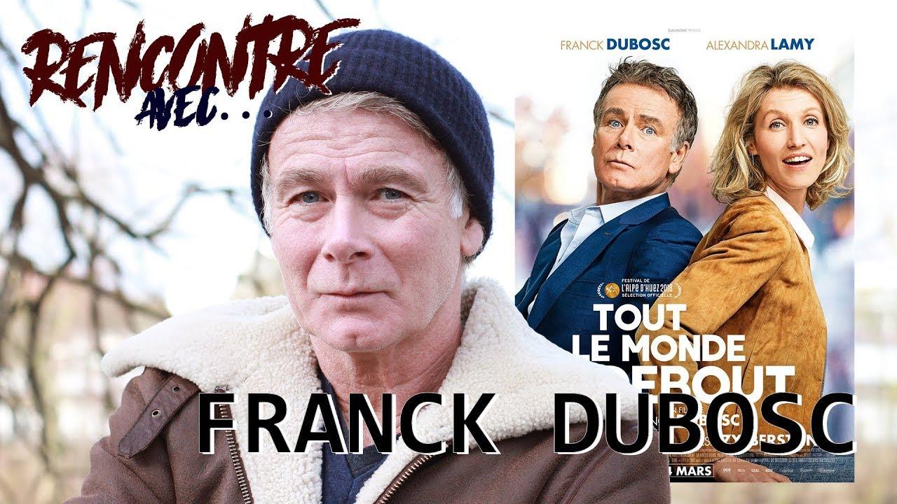 Rencontre avec...Franck DUBOSC