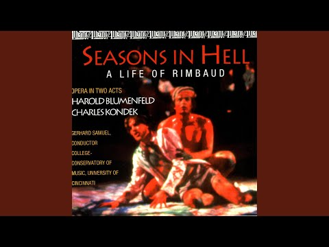 Seasons in Hell: Act I: Charleville Summer 1871