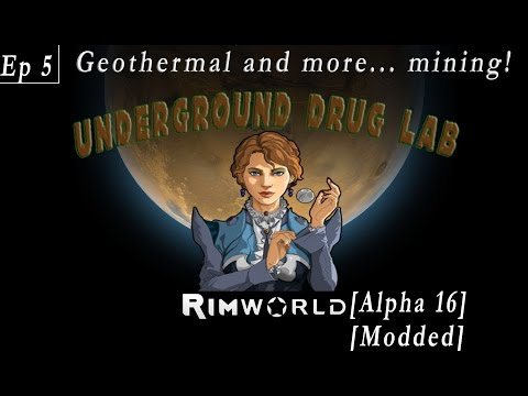 Rimworld [A16 S1 E5] Geothermal and more.. mining!