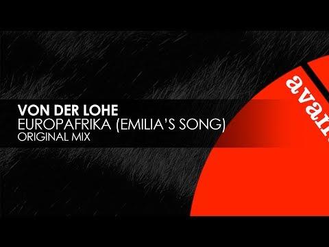 Von der Lohe - Europafrika (Emilia's Song) [Teaser]